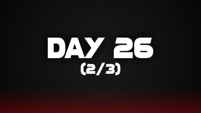 Day 26 (2/3)