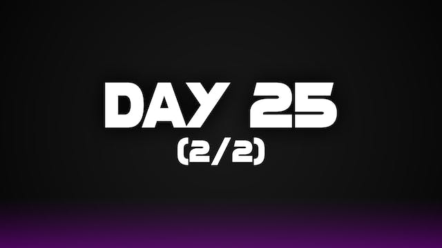 Day 25 (2/2)