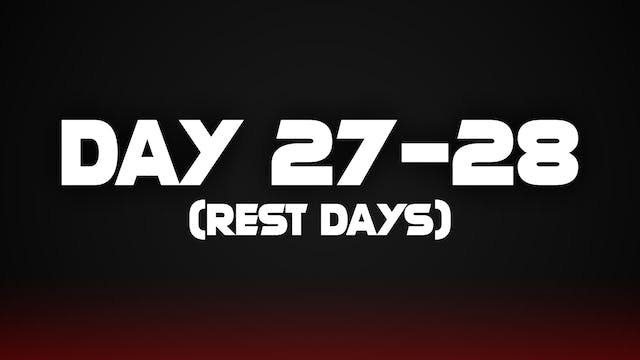 Day 27-28 (Rest Day)