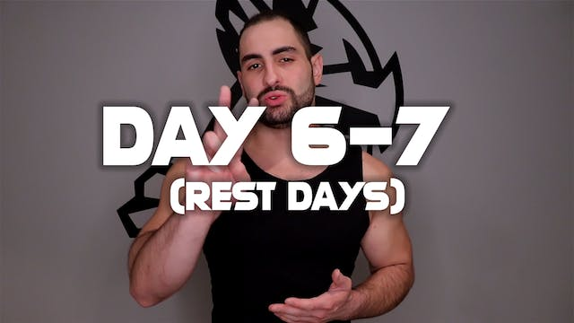 Day (6-7): Rest Days