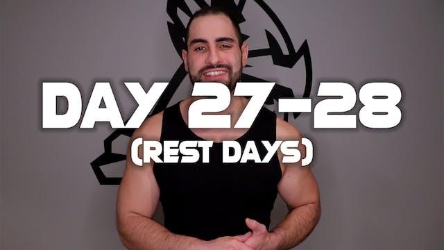Day 27-28: Rest Days