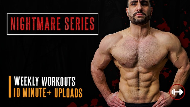 The Nightmare Series (GRUESOME HOME DUMBBELL WORKOUTS!!)