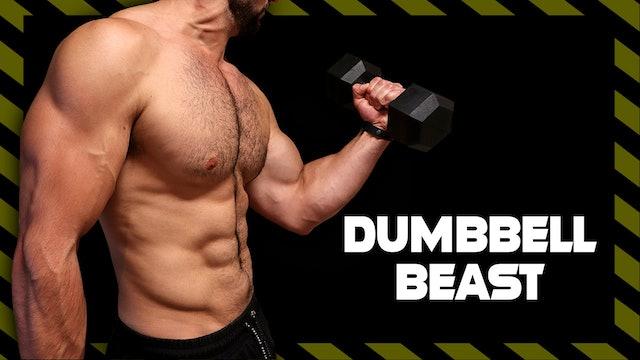 Dumbbell Beast Program (WATCH FIRST)