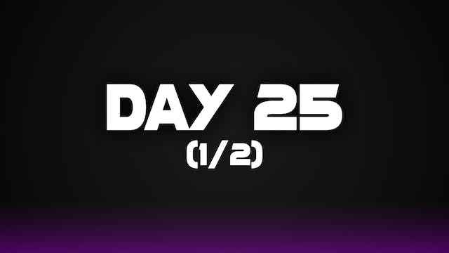 Day 25 (1/2)