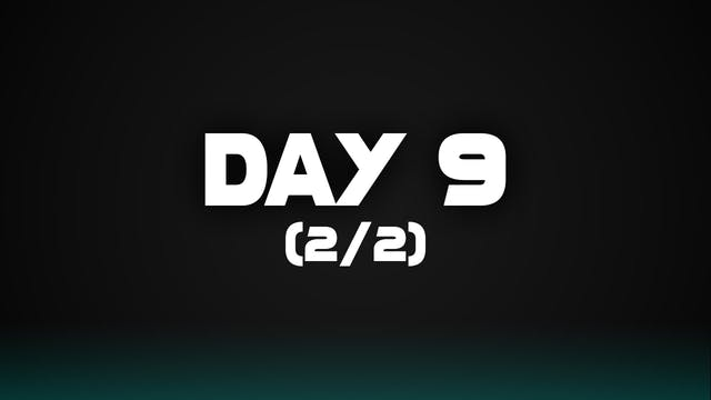 Day 9 (2/2)