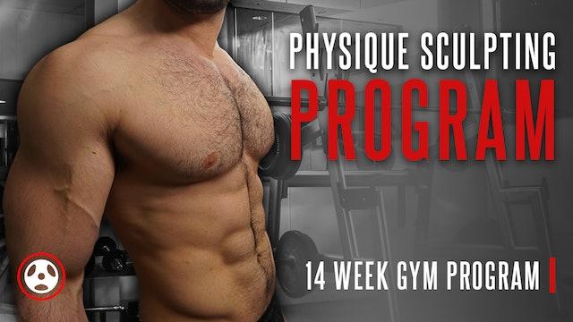 Physique Sculpting Program (WATCH FIRST)