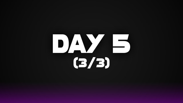 Day 5 (3/3)
