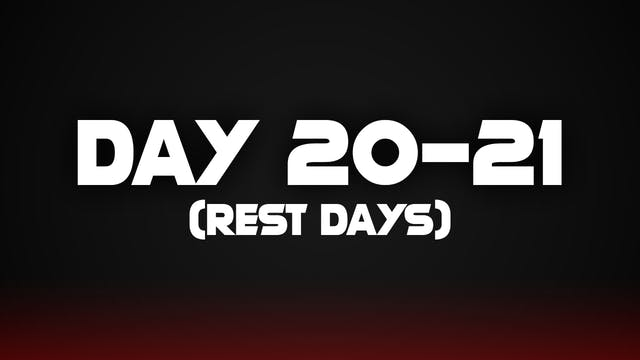 Day 20 -21 (Rest Day)