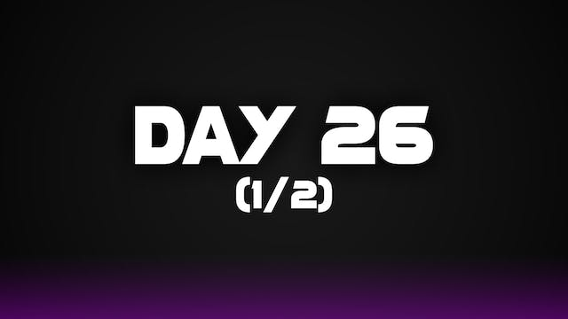 Day 26 (1/2)