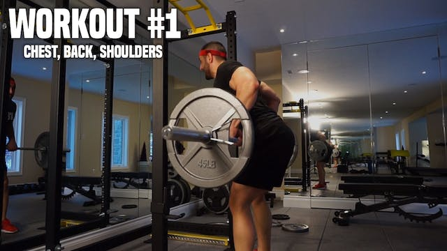 Workout #1: Chest, Back, Shoulders