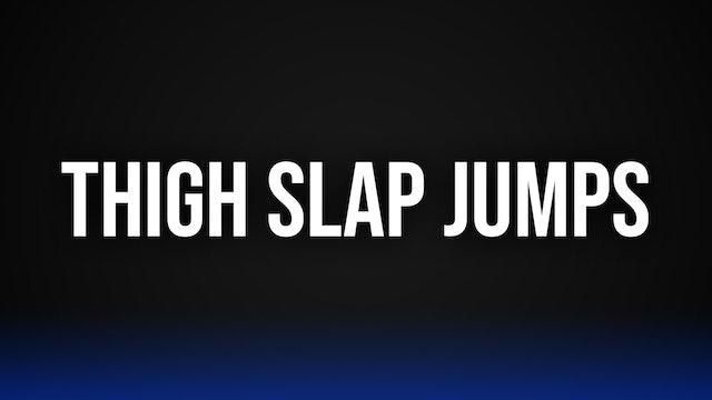 Thigh Slap Jumps