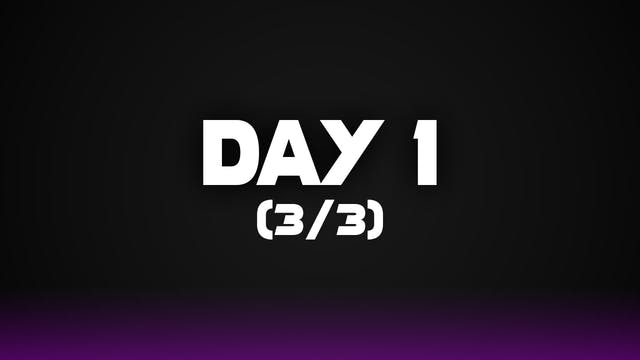 Day 1 (3/3)