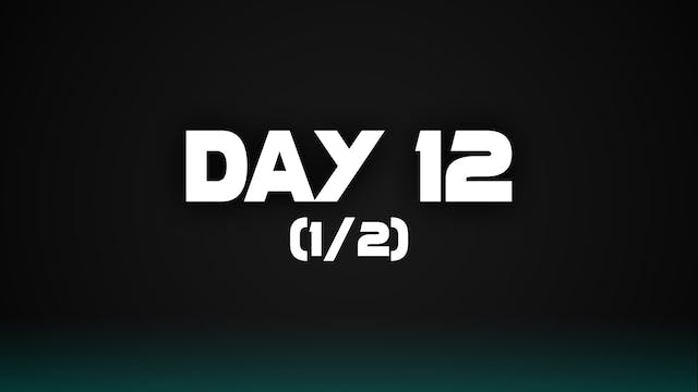 Day 12 (1/2)
