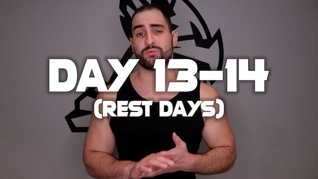 Day (13-14): Rest Days