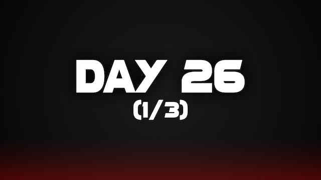 Day 26 (1/3)