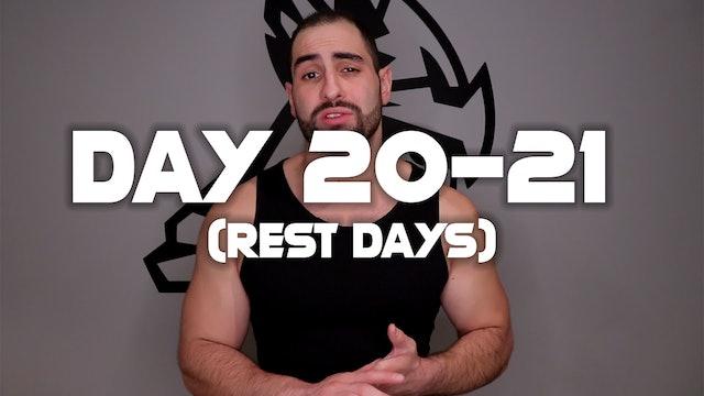 Day 20-21: (Rest Days)