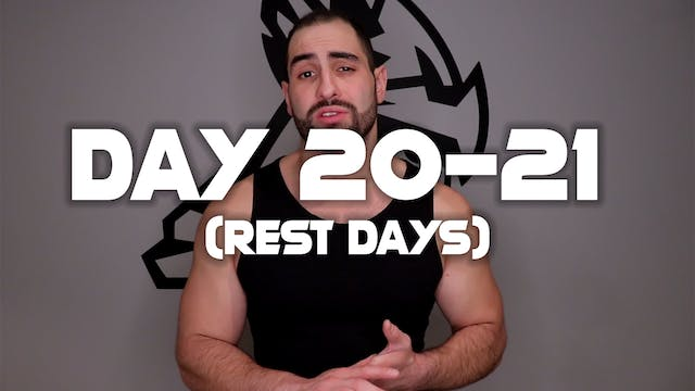Day 20-21: (Rest Days)