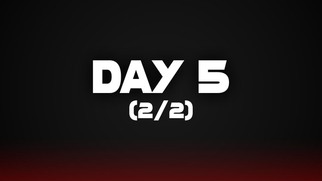 Day 5 (2/2)