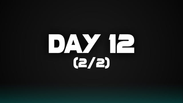 Day 12 (2/2)