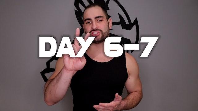 Day 6-7: Rest Days
