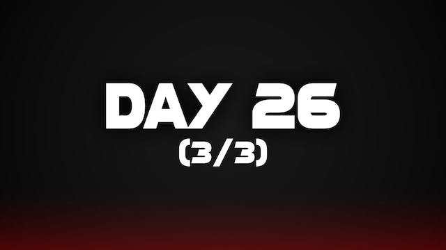 Day 26 (3/3)