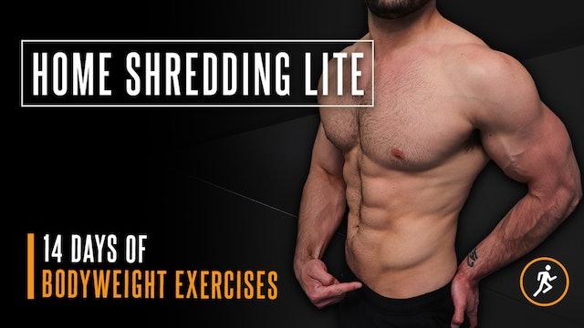 Home Shredding LITE Program (WATCH FIRST)