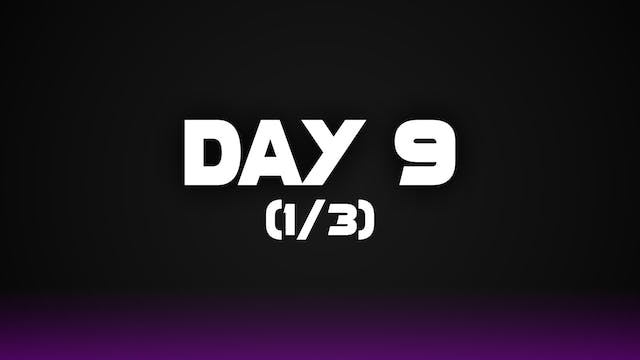 Day 9 (1/3)