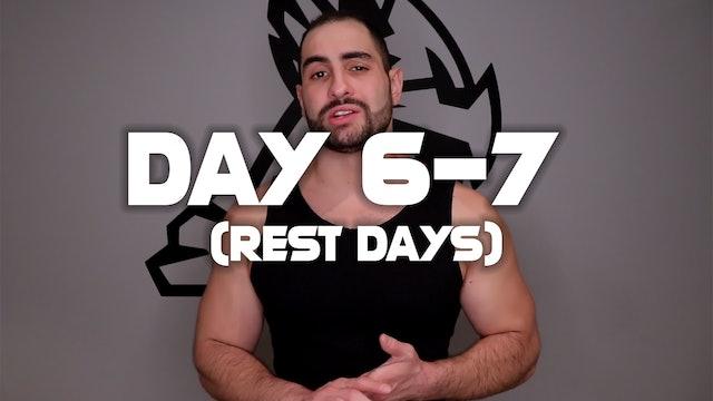Day (6-7): Rest Days