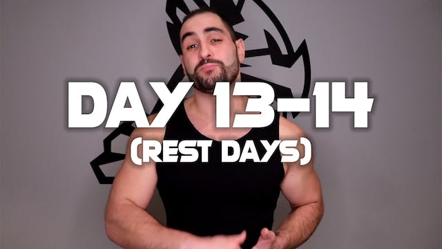 Day 13-14: Rest Days