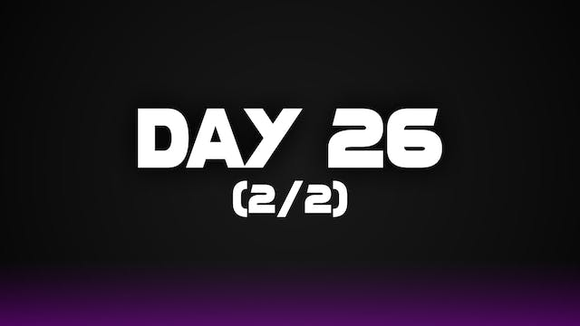Day 26 (2/2)