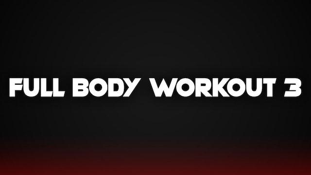 Full Body Workout #3