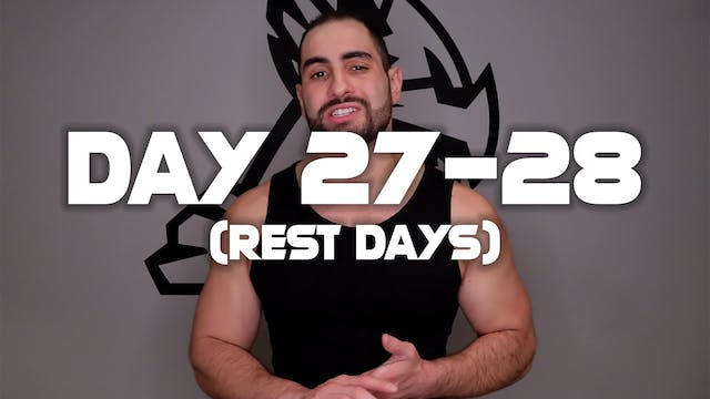Day 27-28: (Rest Days)