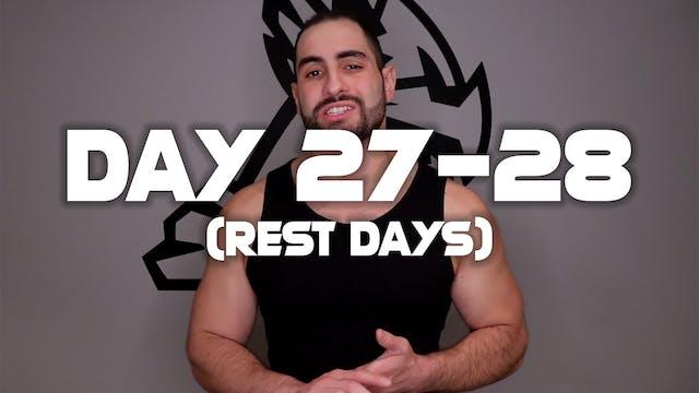 Day 27-28: (Rest Days)