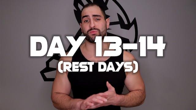 Day 13-14: (Rest Days)