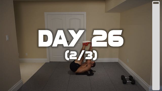 Day 26 (2/3): Chest & Abdominal Workout