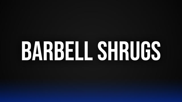 Barbell Shrugs