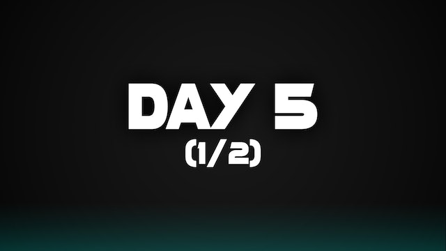 Day 5 (1/2)