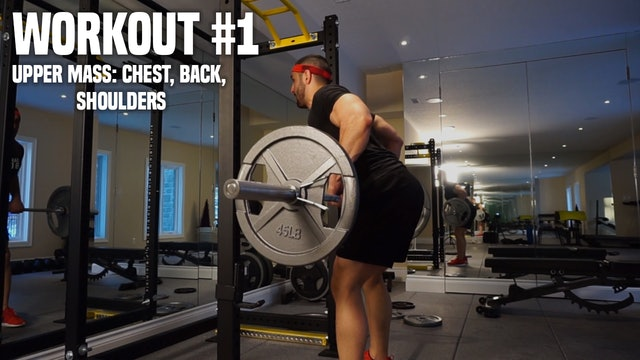 Workout #1: Chest, Back, Shoulders