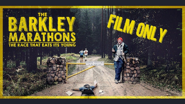 The Barkley Marathons: The Race That Eats Its Young - FILM ONLY