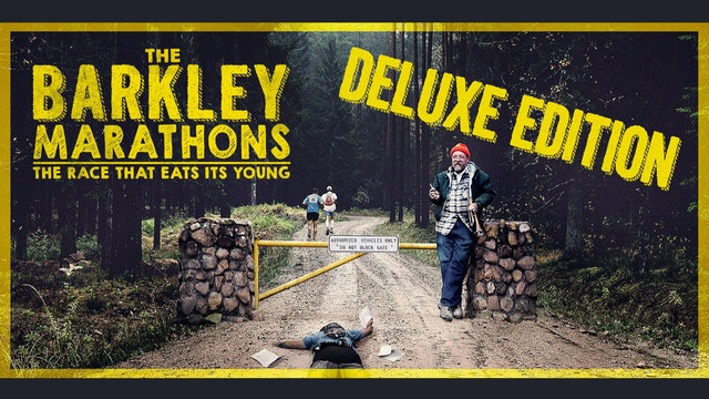 The Barkley Marathons: The Race That Eats Its Young - DELUXE EDITION