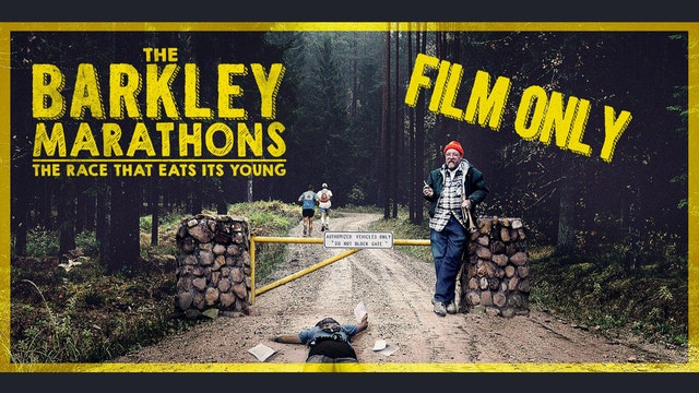 The Barkley Marathons: The Race That Eats Its Young - *FILM ONLY*