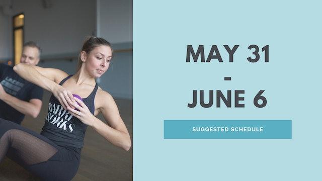 May 31 - June 6