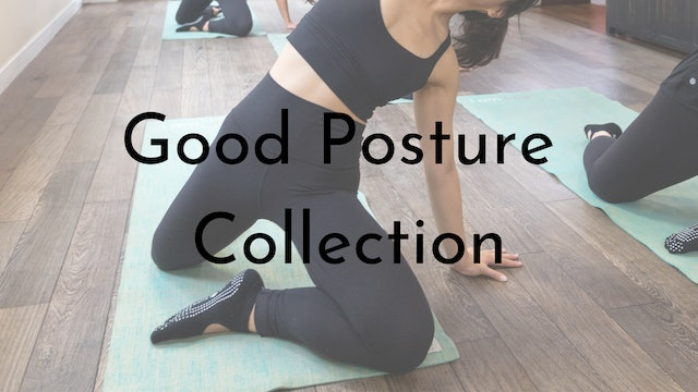 The Good Posture Collection