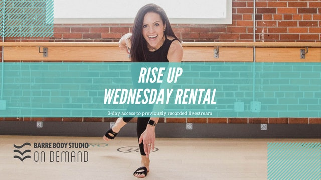 RISE UP Wednesday Rental