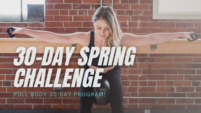 30-Day Spring Challenge // Full Body Program