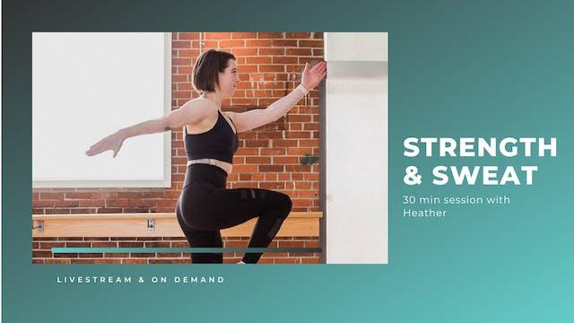 30 min Strength + Sweat with Heather ...