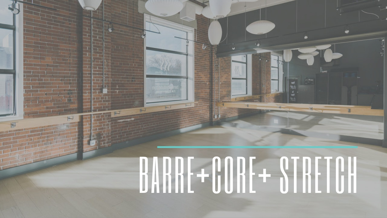 Barre+Core+Stretch