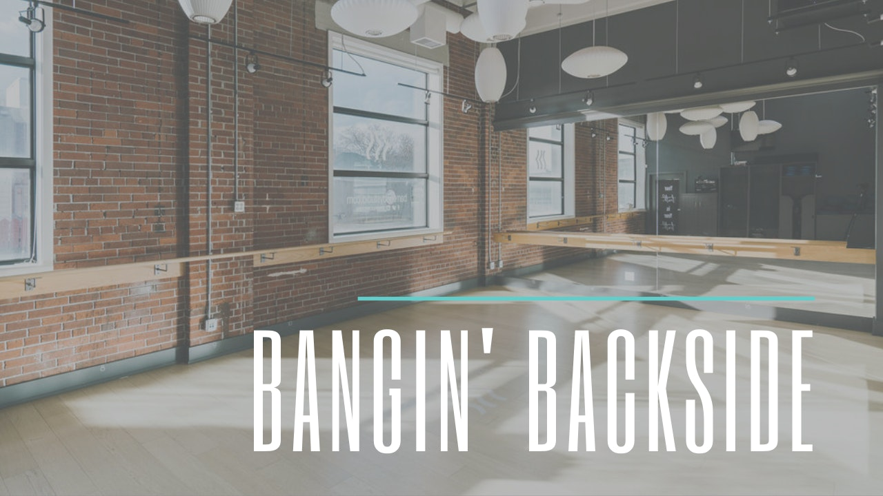 Bangin' Backside