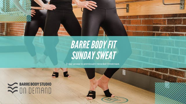 Barre Body Fit Sunday Rental with Emma D