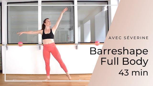 Barreshape Full Body Séverine 43 mn